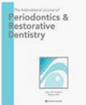 International Journal of Periodontics and Restorative Dentistry